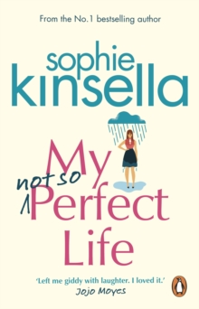 My Not So Perfect Life : A Novel, Paperback Book
