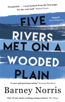 Five Rivers Met on a Wooded Plain, Paperback Book