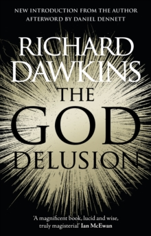 The God Delusion : 10th Anniversary Edition, Paperback Book