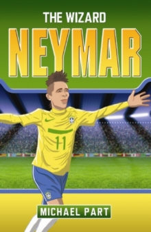 Neymar : The Boy from Brazil, Paperback Book