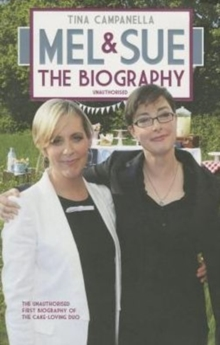 Mel and Sue : The Biography, Paperback Book
