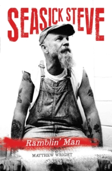 Seasick Steve : Ramblin' Man, Paperback Book