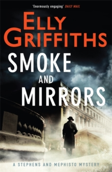 Smoke and Mirrors : Stephens and Mephisto Mystery 2, Hardback Book
