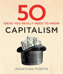 50 Capitalism Ideas You Really Need to Know, Hardback Book