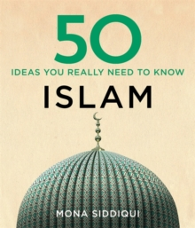 50 Islam Ideas You Really Need to Know, Hardback Book