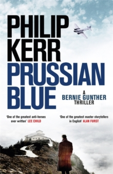 Prussian Blue : Bernie Gunther Thriller  12, Hardback Book