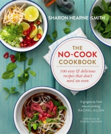 The No-Cook Cookbook, Hardback Book