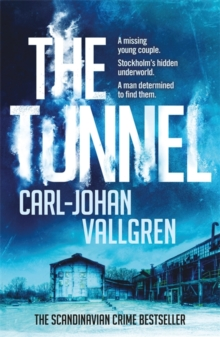The Tunnel : Danny Katz Thriller  2, Paperback Book