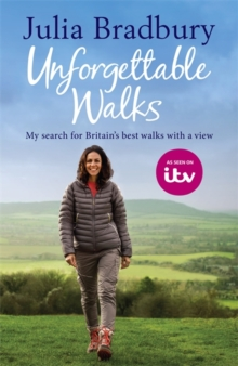 Unforgettable Walks : Best Walks with a View, Hardback Book