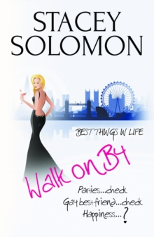 Walk on by : A Celebritease Novel, Paperback Book