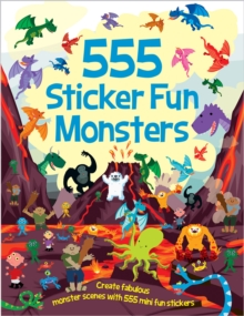 555 Sticker Fun Monsters, Paperback Book