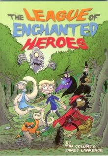 The League of Enchanted Heroes, Paperback Book