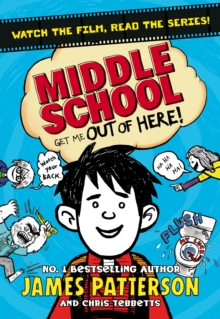 Middle School: Get Me Out of Here!, Paperback Book