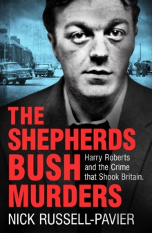 The Shepherd's Bush Murders, Paperback Book