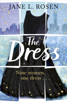 The Dress : Nine Women, One Dress..., Paperback Book