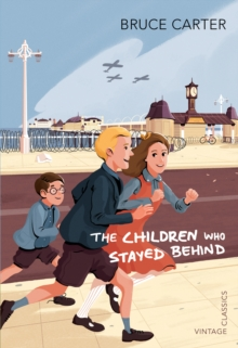The Children Who Stayed Behind, Paperback Book