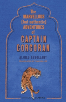 The Marvellous (but Authentic) Adventures of Captain Corcoran, Hardback Book