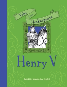 Tales from Shakespeare: Henry V, Paperback Book