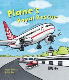 Busy Wheels: Plane's Royal Rescue, Hardback Book