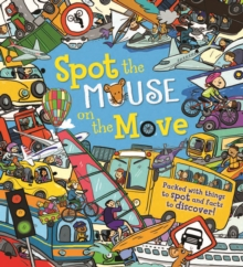 Spot the... Mouse on the Move, Hardback Book