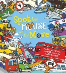 Spot the... Mouse on the Move, Paperback Book