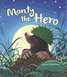 Storytime: Monty the Hero, Paperback Book