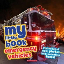 My Little Book of... Emergency Vehicles, Hardback Book