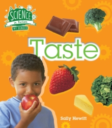 Science in Action: The Senses - Taste, Hardback Book