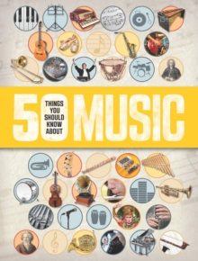 50 Things You Should Know About Music, Paperback Book