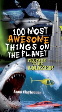 100 Most Awesome Things on the Planet, Paperback Book