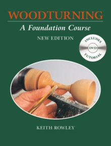 Woodturning : A Foundation Course, Paperback Book