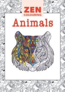 Zen Colouring - Animals, Paperback Book