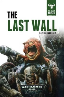 The Last Wall : The Beast Arises Book 4, Hardback Book