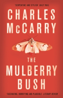 The Mulberry Bush, Paperback Book