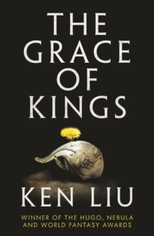 The Grace of Kings, Paperback Book