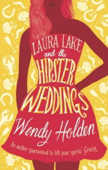 Laura Lake and the Hipster Weddings, Hardback Book