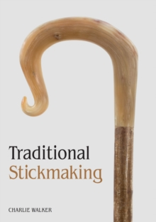 Traditional Stickmaking, Paperback Book