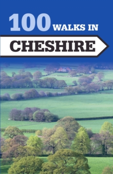 100 Walks in Cheshire, Paperback Book