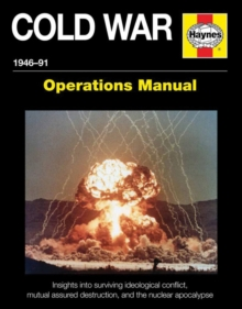 Cold War Operations Manual : 1946-91, Hardback Book
