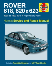 Rover 618, 620 & 623 Service and Repair Manual