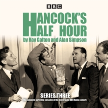 Hancock's Half Hour : Ten Episodes of the Classic BBC Radio Comedy Series Series 3, CD-Audio Book