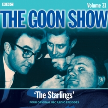 The Goon Show : Four Episodes of the Classic BBC Radio Comedy Volume 31, CD-Audio Book