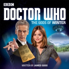 Doctor Who: the Gods of Winter : A 12th Doctor Audio Original, CD-Audio Book