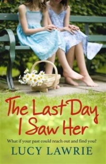 The Last Day I Saw Her, Paperback Book
