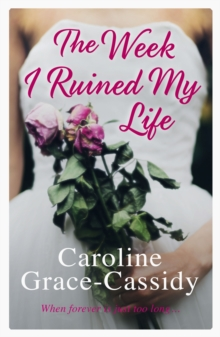 The Week I Ruined My Life, Paperback Book
