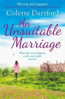 An Unsuitable Marriage : An Emotional Page Turner, Perfect for Fans of Hilary Boyd, Paperback Book