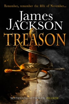 Treason : The Gripping Gunpowder Plot Thriller, Hardback Book