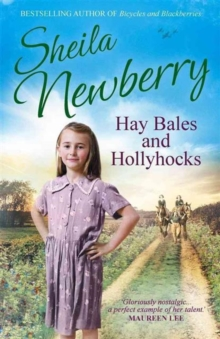 Hay Bales and Hollyhocks : The Heart-Warming Rural Saga, Paperback Book