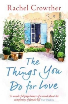The Things You Do for Love : Mothers and Daughters, Lovers and Lies, Paperback Book