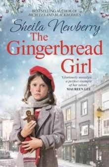 The Gingerbread Girl : A Heartwarming Tale of Wartime London, Paperback Book